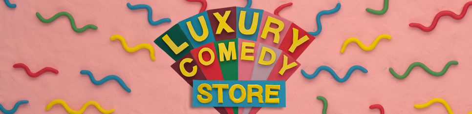 luxurycomedy