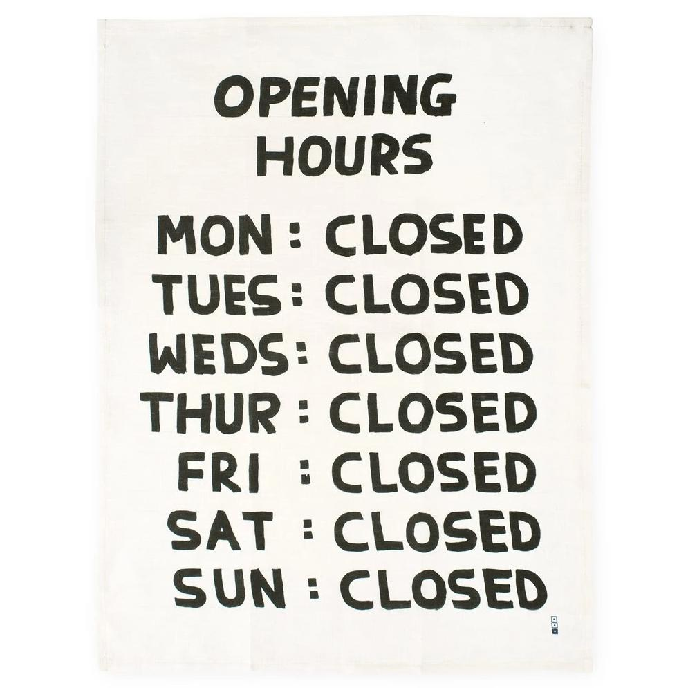 Opening Hours Kitchen Towel by David Shrigley