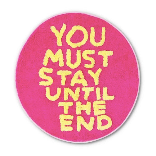 You Must Stay... Floor Mat by David Shrigley