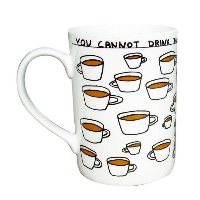 Mug (Too Much) by David Shrigley