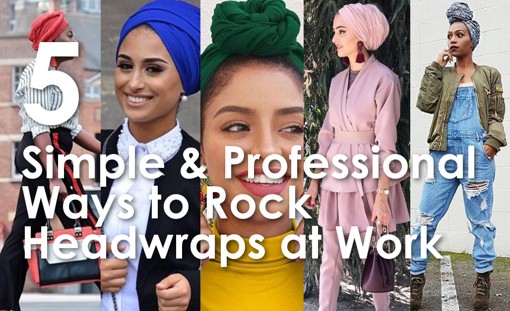 5 Simple & Professional Ways to Wear Head Coverings at Work
