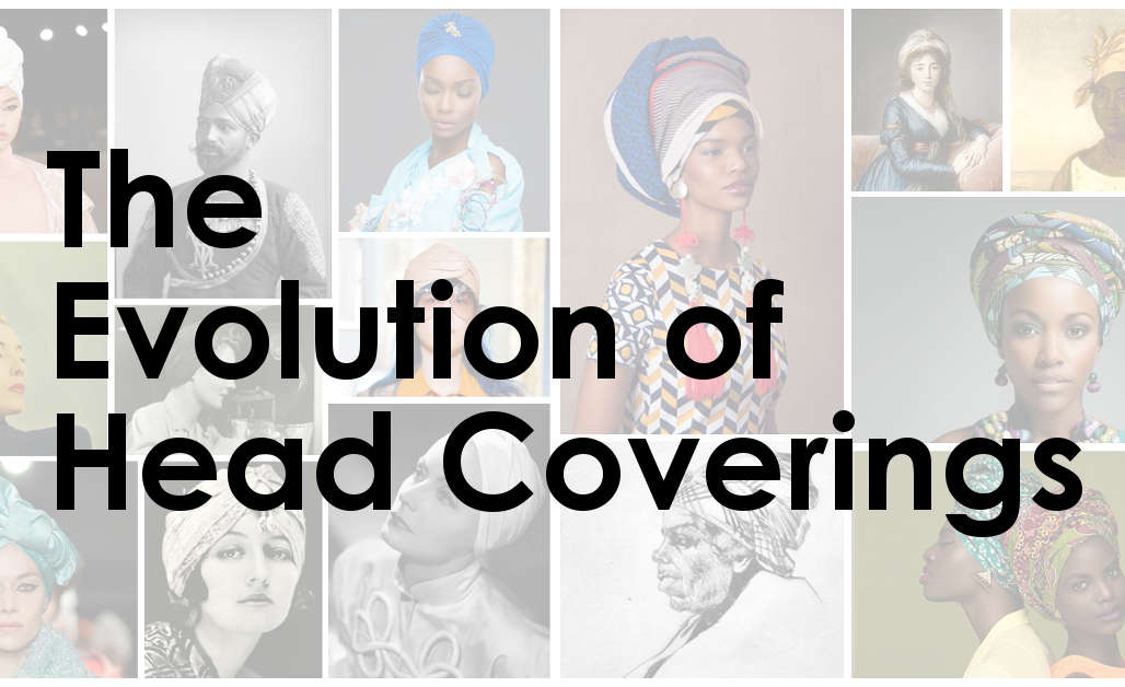 The Evolution of Head Covering