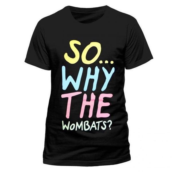 The Wombats (So why The Wombats) Black T-Shirt