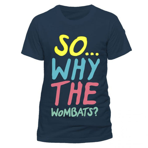 So why The Wombats Light Navy T-Shirt