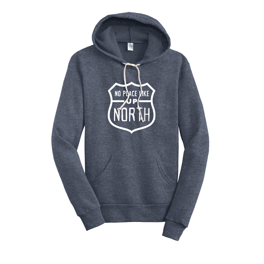 No Place Like Up North Hoodie