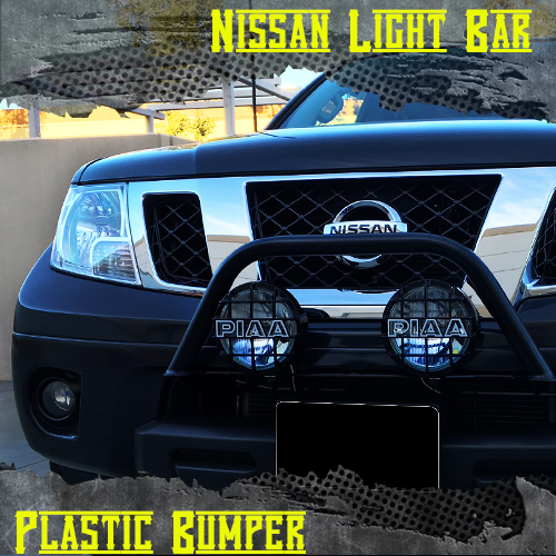 Nissan Light bar w Plastic Bumper
