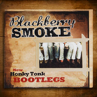 Blackberry Smoke (Honky Tonk Bootlegs) EP