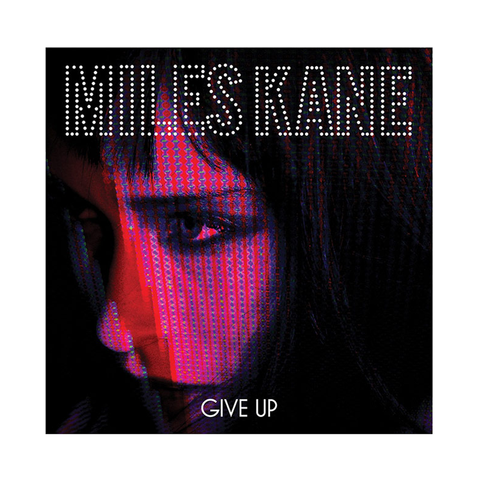 "Miles Kane (Give Up) 7"" Vinyl"