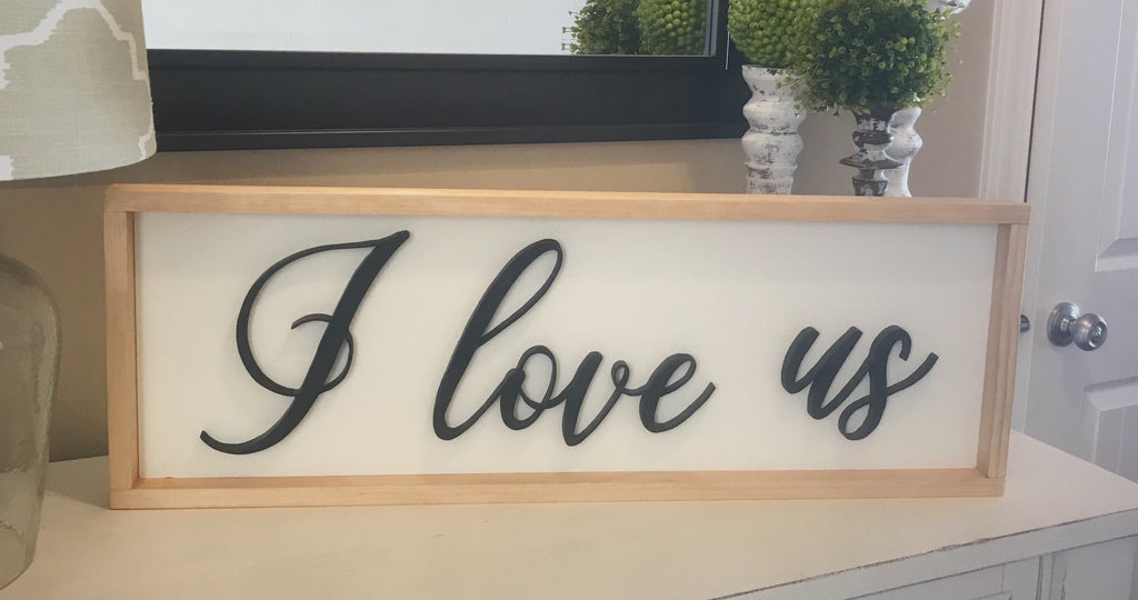 I Love Us Handmade 3D wood Sign, Farmhouse Sign, Farmhouse Decor, I Love Us Wood Sign, Wood Wall Art, Country Decor