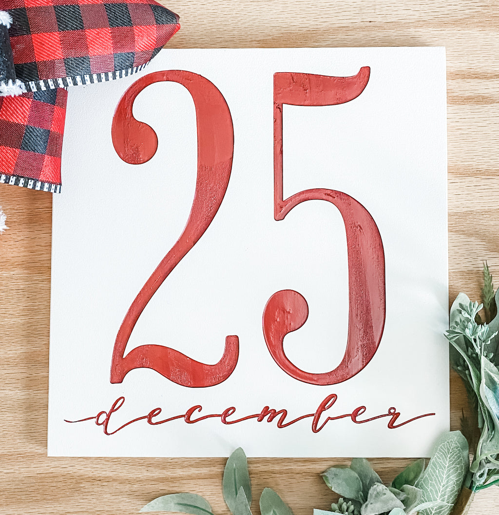 Christmas Date Sign, December 25th Sign, 3D Christmas Sign