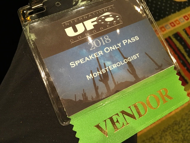 International UFO Congress vendor badge for Monsterologist