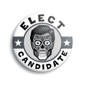 Elect Candidate (They Live) campaign button