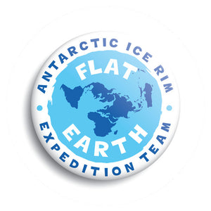 Flat Earth Antarctic Ice Rim Expedition Team pin-back button by Monsterologist.