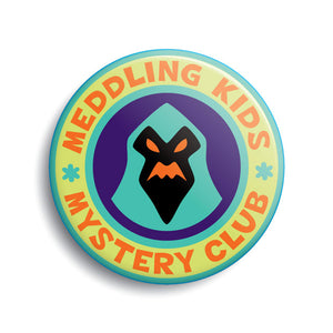 Meddling Kids Mystery Club button