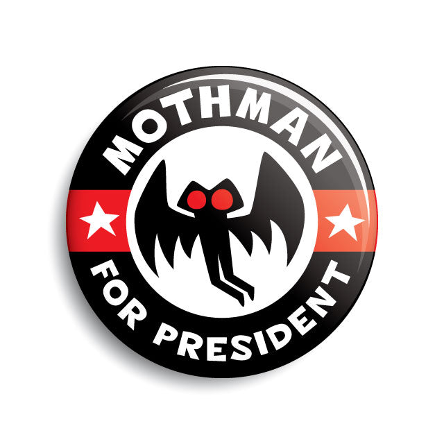 Mothman For President campaign button by Monsterologist
