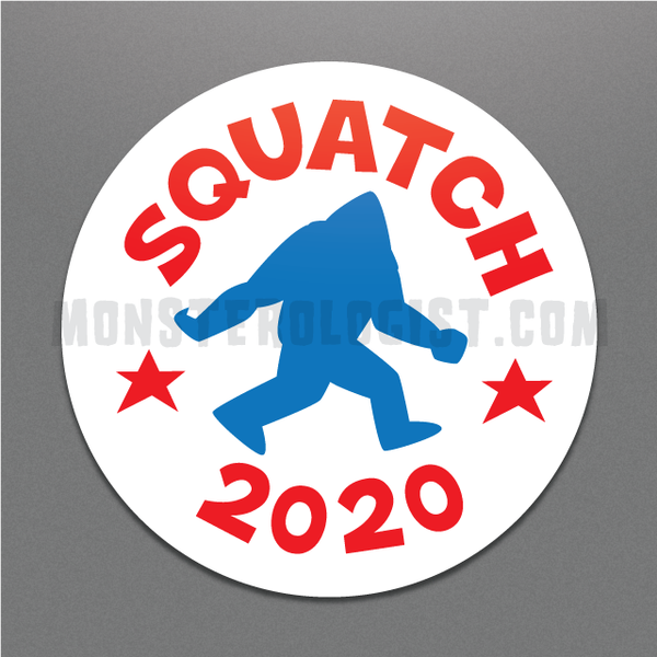 Squatch 2020 funny Bigfoot political campaign sticker by Monsterologist