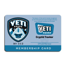 Load image into Gallery viewer, Yeti Squad membership card