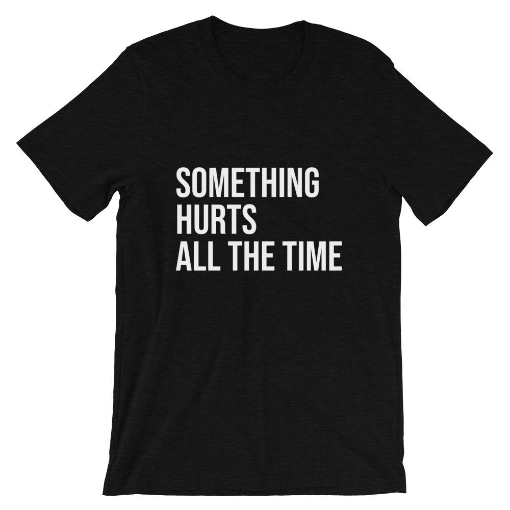 Something Hurts All the Time Cool Dad T-shirt in Black