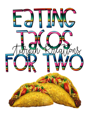 Eating Tacos for Two Transfer