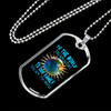 Image of To Our Family You are the World- Luxury Dog Tag