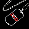 Image of Dad ( Canadian )- Luxury Dog Tag