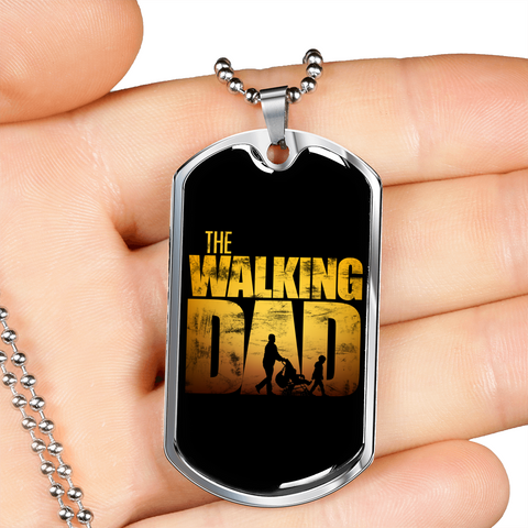 The Walking Dad- Luxury Dog Tag