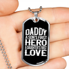 Image of Daddy First Hero First Love- Luxury Dog Tag