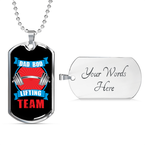 Dad Bod Lifting Team- Luxury Dog Tag