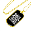 Image of A Son's First Hero, A Daughter's First Love- Luxury Dog Tag