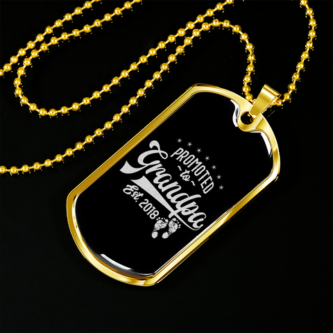 Promoted to Grandpa- Luxury Dog Tag