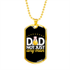 Image of Dad Not Just Any Man- Luxury Dog Tag
