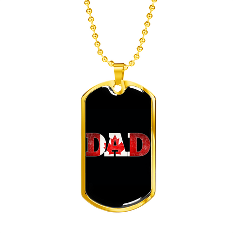 Dad ( Canadian )- Luxury Dog Tag