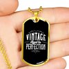 Image of Vintage Aged To Perfection - Luxury Dog Tag