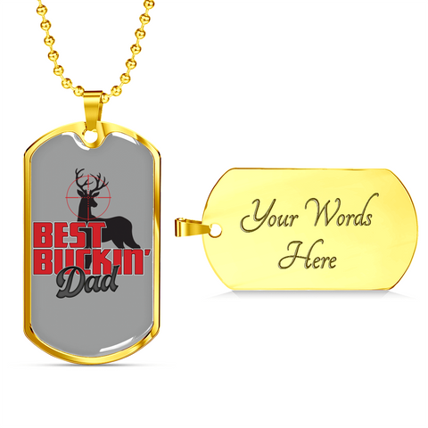 Best Buckin' Dad- Luxury Dog Tag