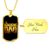 Image of The Walking Dad- Luxury Dog Tag