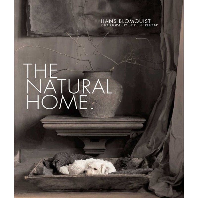 The Natural Home by Hans Blomquist available @ A Life Designed