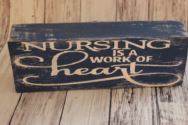 Nurse Is A Work Of Heart Shelf Sitter