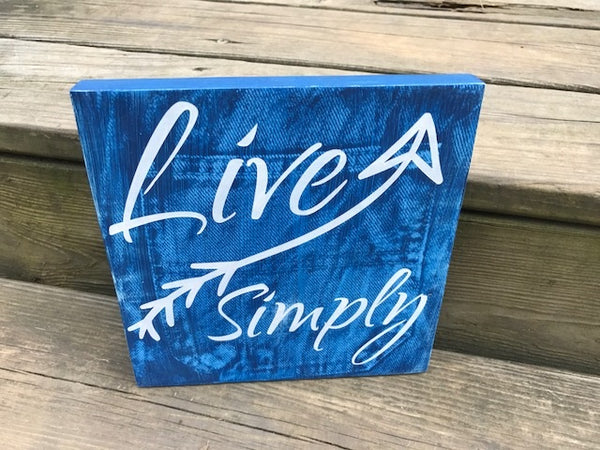 Live Simply Denim Wood Sign