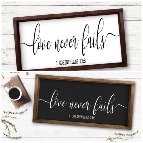 Love Never Fails Framed Sign