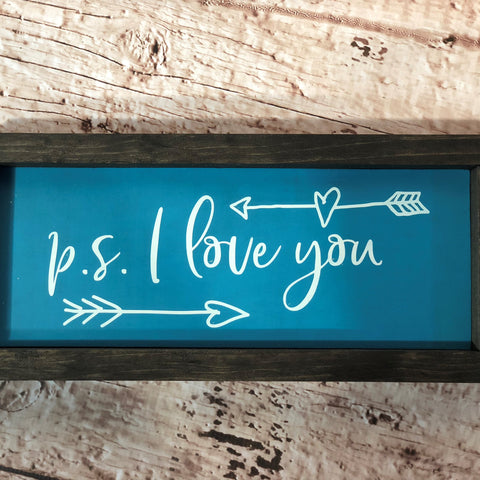 P. S. I Love You Sign