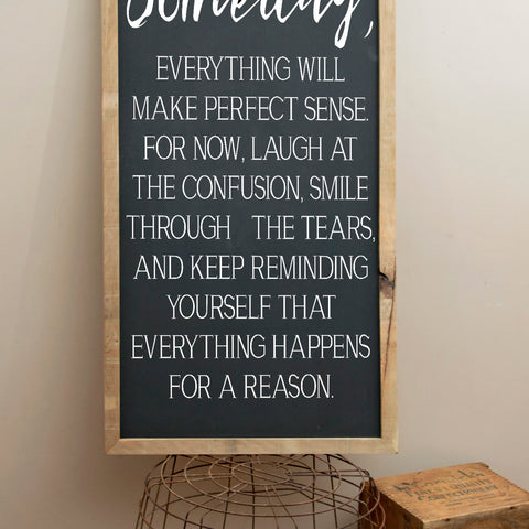 Someday Inspirational Quote Sign