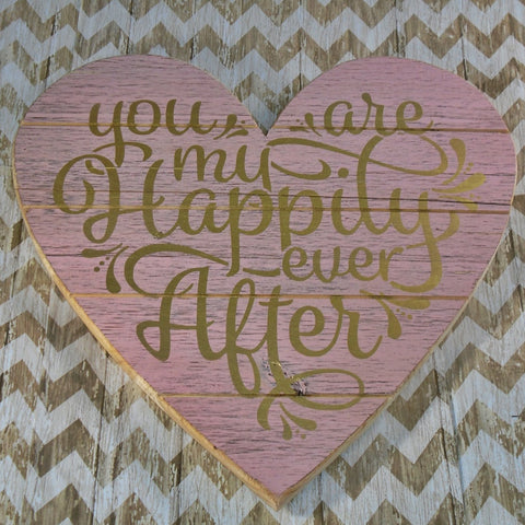 Happily Ever After Heart Wood Sign