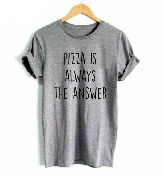 Pizza Is The Answer Tee