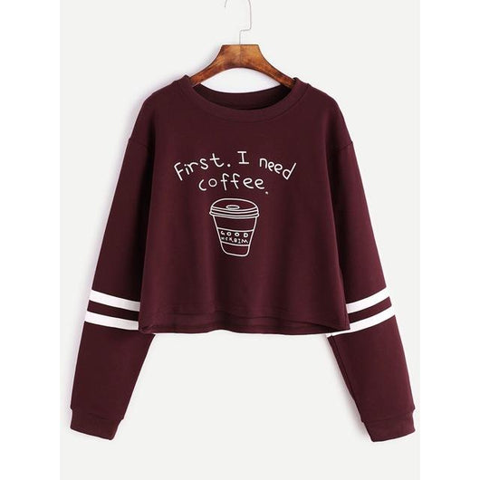 First, I Need Coffee Sweatshirt