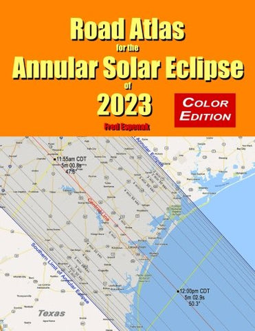Road Atlas for the Annular Solar Eclipse of 2023 - Full Color Edition
