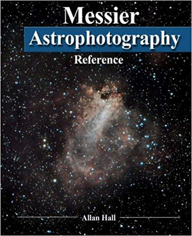 Messier Astrophotography Reference by Allan Hall