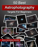 50 Best Astrophotography Targets For Beginners by Allan Hall