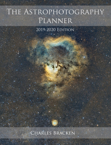 The Astrophotography Planner, 2020-2021 by Charles Bracken