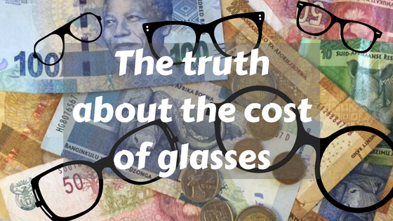 The truth about cost of glasses