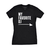 MY FAVORITE DJ - GIRLFRIEND TEE